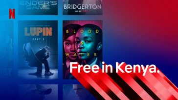 Netflix Has Launched a Free Android Phone Plan In Kenya